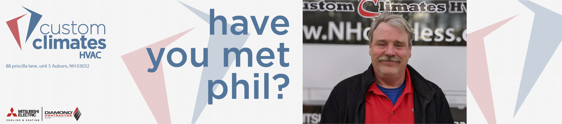 Have you met Phil? Banner